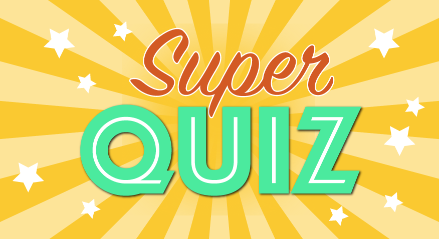 Super Quiz | Star Tribune